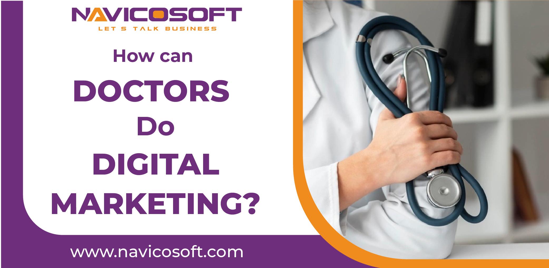 doctors do digital marketing