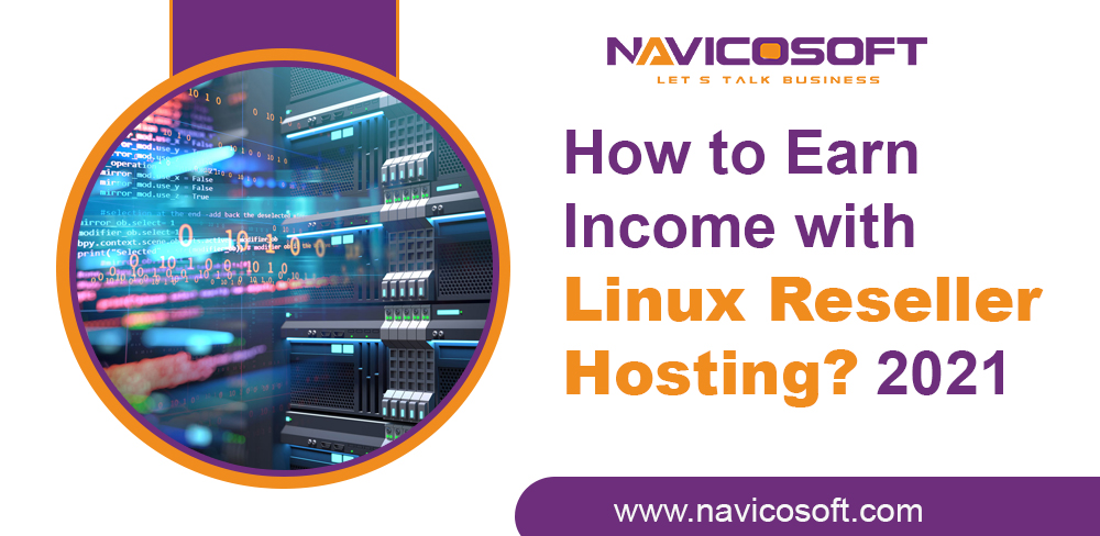 Earn Income with Linux Reseller Hosting